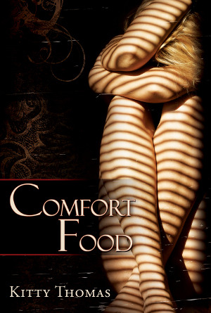 Comfort Food by Kitty Thomas