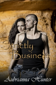 Strictly Business by Aubrianna Hunter